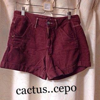 cactus..cepo.*コーデュロイショートパンツ